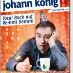 Johann König - Total Bock auf Remmi Demmi