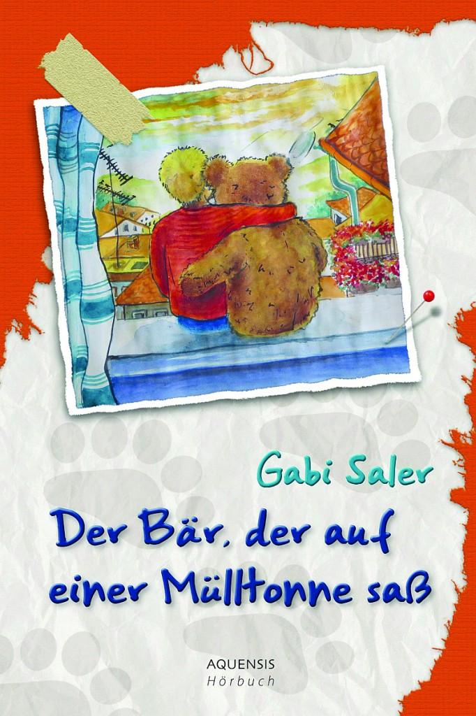 Hörbuch Cover Der Bär, der auf einer Mülltonne...